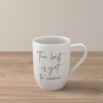 Statement mug «The best is yet to come»